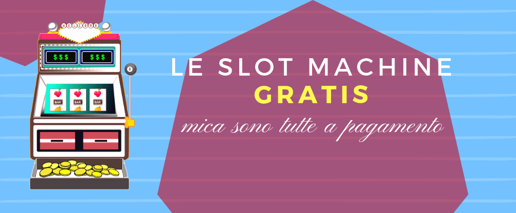 slot machine-slot-machine-come vincere-strategie-quanto si guadagna-vincite-slot casino-slot machine gratis-gratis-gratuite