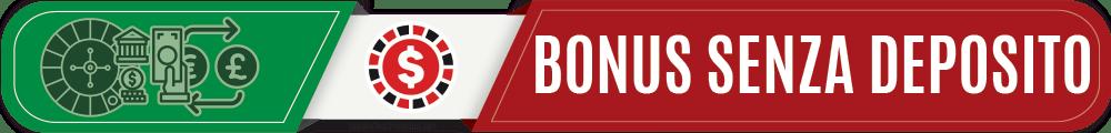 bonus senza deposito casino italia