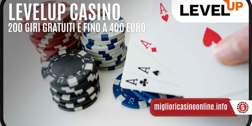 LevelUp Casino: Benvenuti a 200 Free Spin e € 400,00 di Bonus