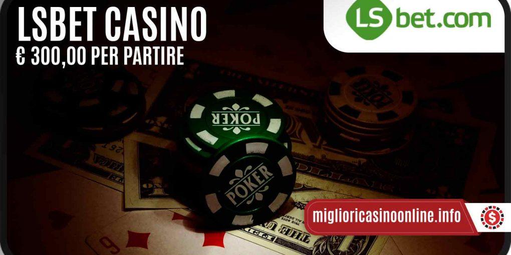 LSbet Casino ed il suo nuovo Bonus di Benvenuto bello e pratico